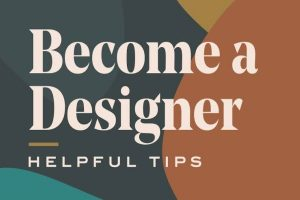 Graphics Design Tips for Beginners