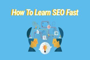 how to learn SEO fast